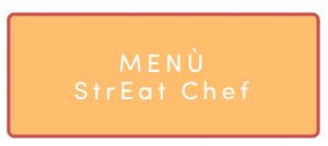Menù StrEat Chef